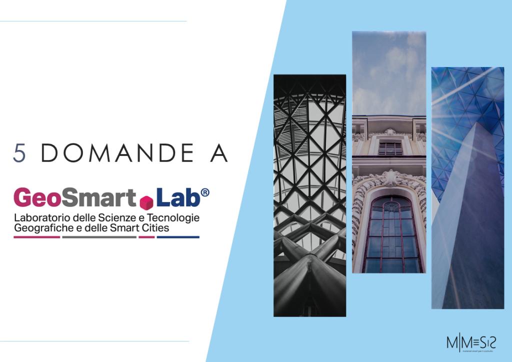 5 domande a GeosmartLab sulla scelta dei sensori per i materiali smart nelle riqualificazioni edilizie